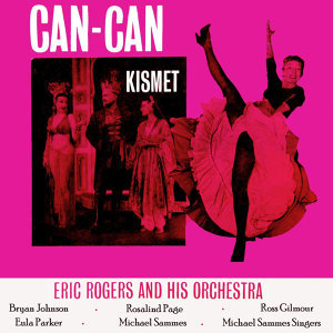 Can-Can/Kismet