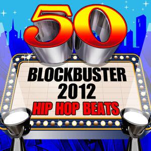 50 Blockbuster 2012 Hip Hop Beats