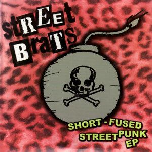 Short-Fused Street Punk EP