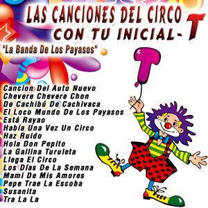 Las Canciones del Circo Con Tu Inicial: T
