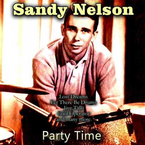 Sandy Nelson - Party Time アルバム - KKBOX