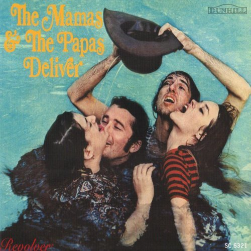 The Mamas & The Papas Deliver