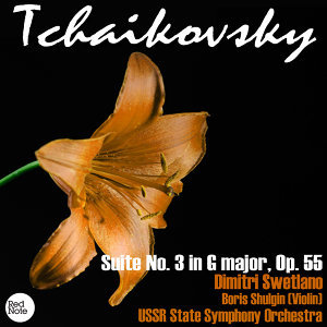 Tchaikovsky: Suite No. 3 in G major, Op. 55