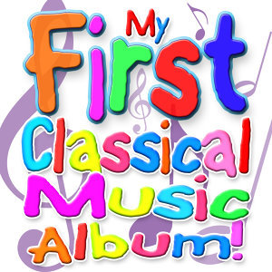 My First Classical Music Album