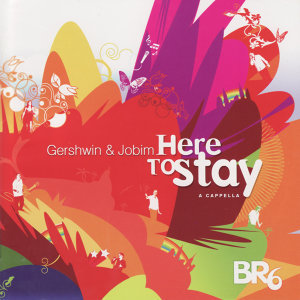 Here to Stay: Gershwin & Jobim