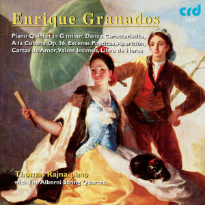 Granados: Piano Quintet in G Minor, Danza Caracteristica, A La Cubana Op.36, etc