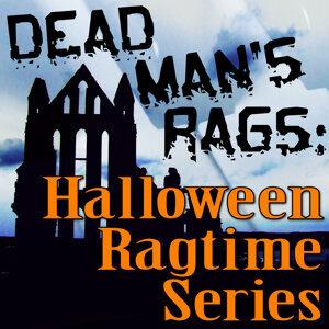 Dead Man's Rags: Halloween Ragtime Series