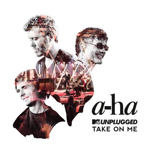Take On Me - MTV Unplugged / Edit