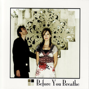Before You Breathe