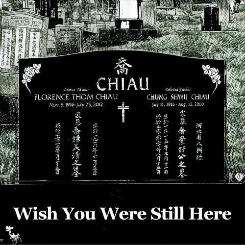 Wish You Were Still Here - Original