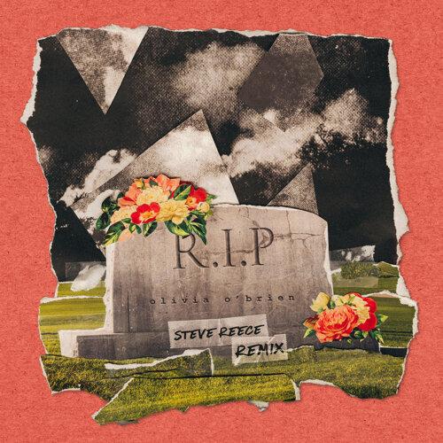 RIP - Steve Reece Remix