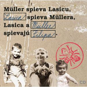 Muller spieva Lasicu, Lasica spieva Mullera, Lasica a Muller spievaju Filipa