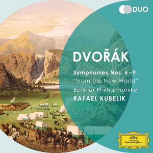 "Dvorák: Symphonies Nos.6 - 9 ""From the New World"""