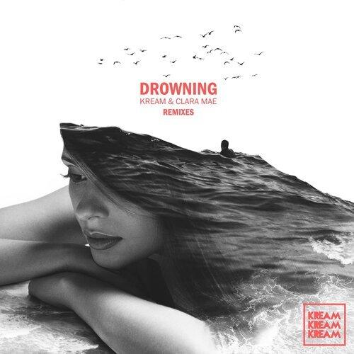 Drowning - The Remixes