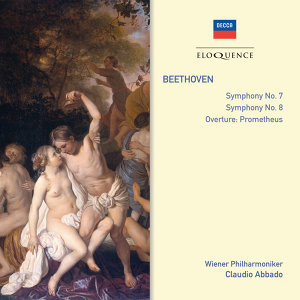 Beethoven: Symphonies Nos. 7 & 8 • Prometheus: Overture