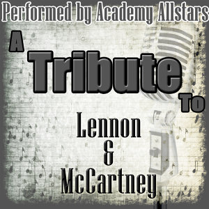 A Tribute to Lennon & McCartney