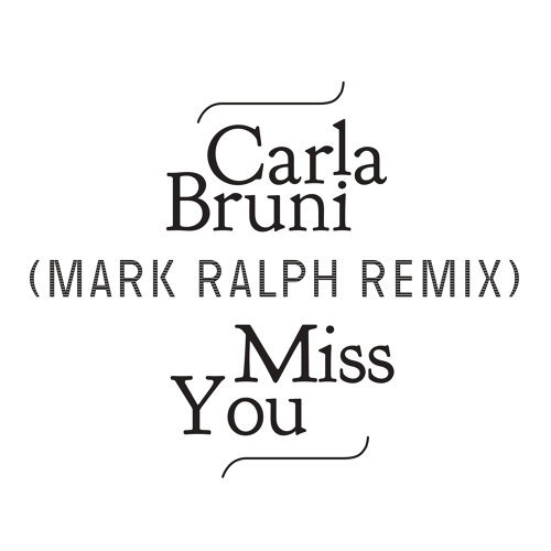 Miss You - Mark Ralph Remix