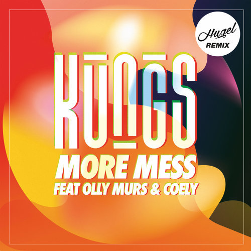 More Mess - Hugel Remix