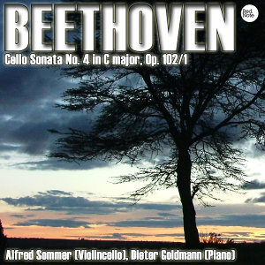 Beethoven: Cello Sonata No. 4 in C major, Op. 102/1