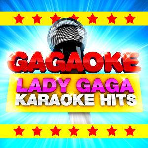 Gagaoke: Lady Gaga Karaoke Hits