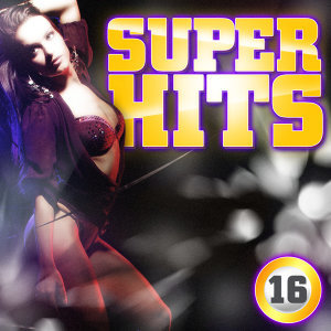 Super Hits Vol. 16
