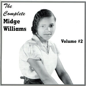 The Complete Midge Williams Volume #2