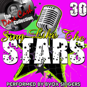 Sing Like The Stars 30 - [The Dave Cash Collection]