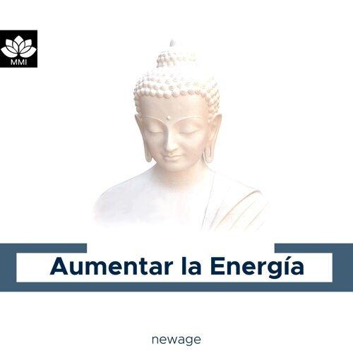 Aumentar la Energía - Relajación Guiada, el Yoga, Meditacioón, Transformación Intelectual y Pensamientos Positivos
