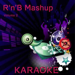 R 'N' B Mashup Karaoke (Vol.2)