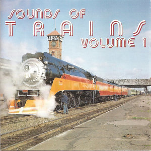 Sounds of Trains, Vol. 1
