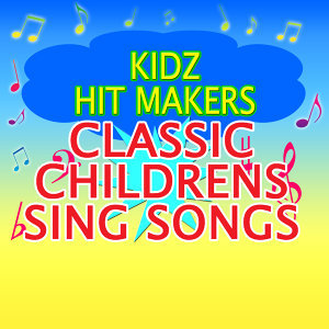 Classic Childen's Sing Songs