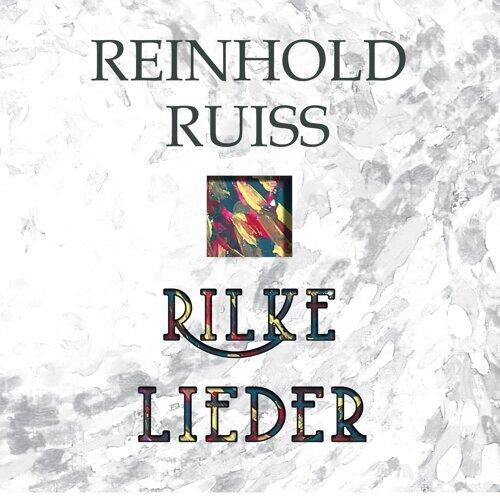 Rilke Lieder