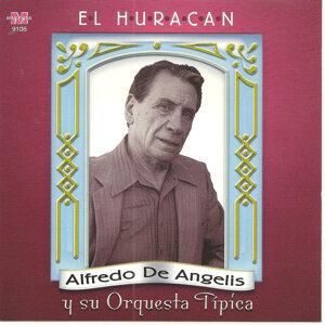 Alfredo De Angelis y su orquesta tipica - El Huracan