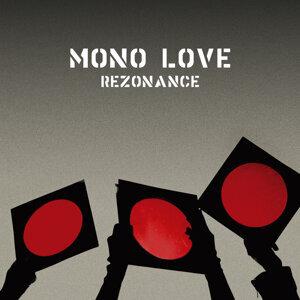 Mono Love