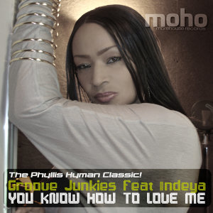 You Know How To Love Me (feat. Indeya)