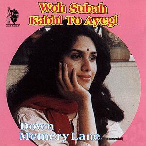 Down Memory Lane - Woh Subah Kabhi To Ayegi