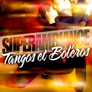 Super Ambiance Tangos Et Boléros