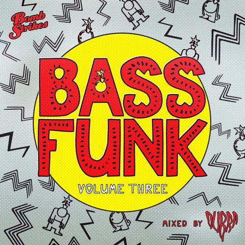 Bass Funk, Vol. 3 (Mixed by Dubra)