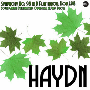 Haydn: Symphony No. 98 in B Flat major, Hob.I:98
