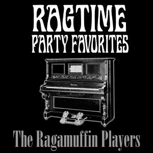 Ragtime Party Favorites