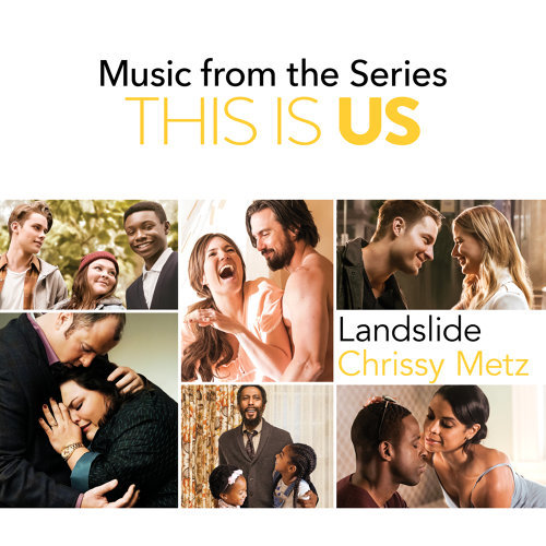 Landslide - Music From The Series This Is Us