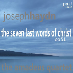 Haydn: The Seven Last Words of Christ, Op. 51