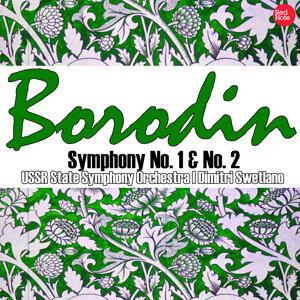 Borodin: Symphony No. 1 & No. 2