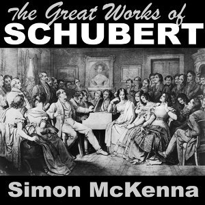 The Great Works of Schubert