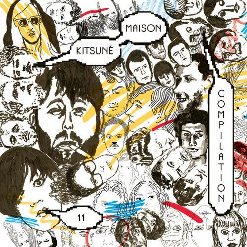 Kitsuné Maison Compilation 11: The Indie-Dance Issue Kitsune