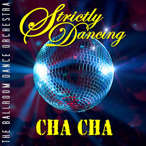 Strictly Dancing Cha Cha