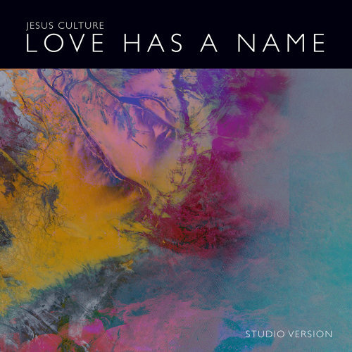 Love Has A Name - Studio Version