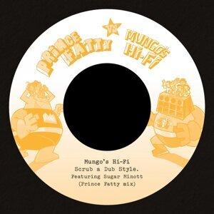 Scrub a Dub Style - Prince Fatty Versus Mungo's Hi Fi