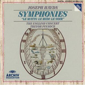 """Haydn: Symphony No. 6 In D Major """"Le Matin; Symphony No. 7 IN C Major """"Le Midi""""; Symphony No. 8 In G Major """"Le Soir"""""""