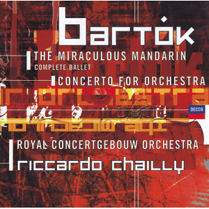 Bartók: Concerto for Orchestra; Miraculous Mandarin